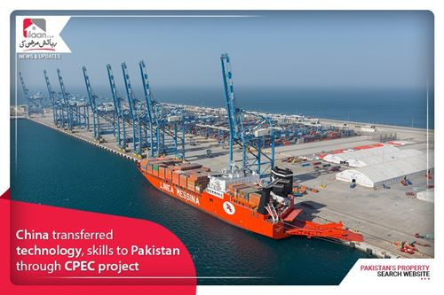 China transferred technology, skills to Pakistan through CPEC project