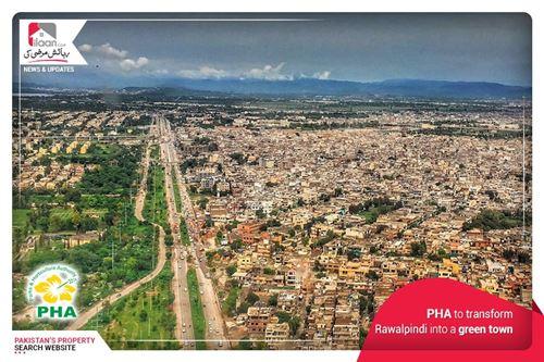 PHA to transform Rawalpindi into a green town