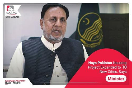 Naya Pakistan Housing Project expanded to 10 new cities, says Minister