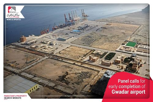 Panel calls for early completion of Gwadar airport