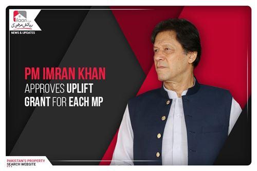 PM Imran Khan approves uplift grant for each MP