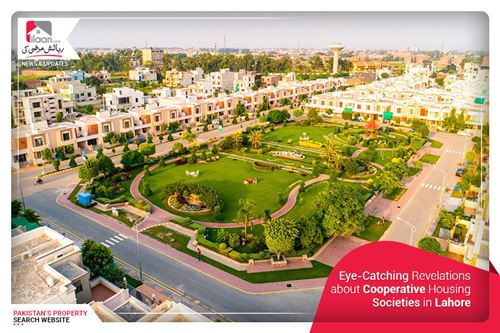 Eye-Catching Revelations about Cooperative Housing Societies in Lahore