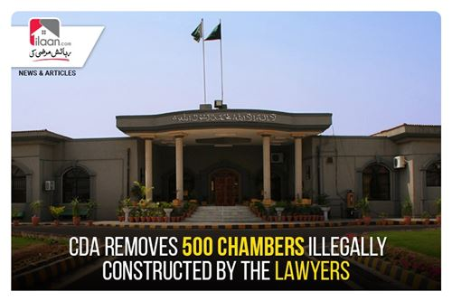 CDA removes 500 chambers illegally constructed by the lawyers