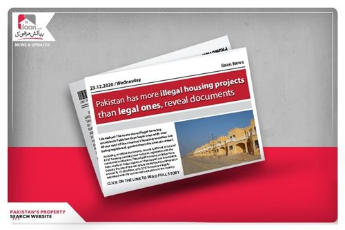 Pakistan has More Illegal Housing Projects than Legal ones, Reveal Documents