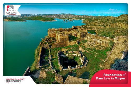 Foundation of Dam Lays in Mirpur
