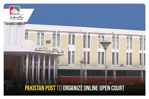 Pakistan Post to organize online Open Court