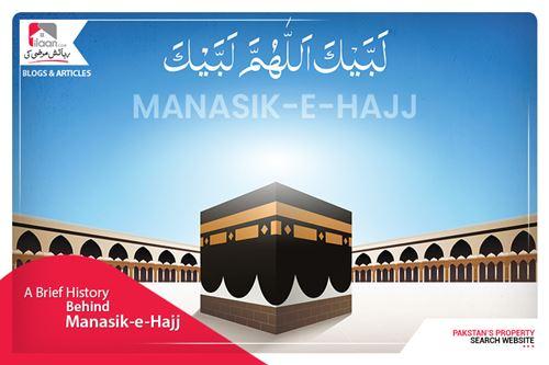 A Brief History of Manasik-e-Hajj