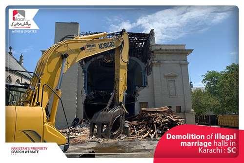 Demolition of illegal marriage halls in Karachi : SC