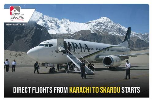 Direct flights from Karachi to Skardu starts