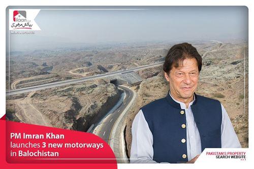 PM Imran Khan launches 3 new motorways in Balochistan