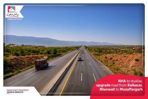 NHA to dualise, upgrade road from Balkasar, Mianwali to Muzaffargarh