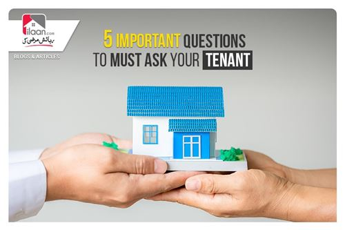 5 Important Questions to Must Ask Your Tenant