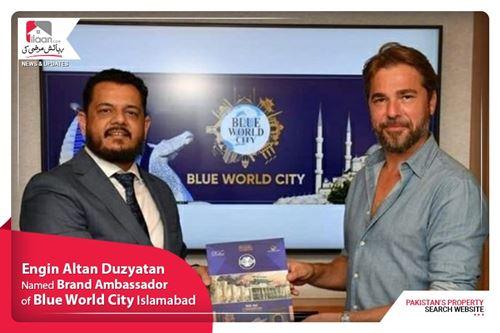 Engin Altan Duzyatan named Brand Ambassador of Blue World City Islamabad
