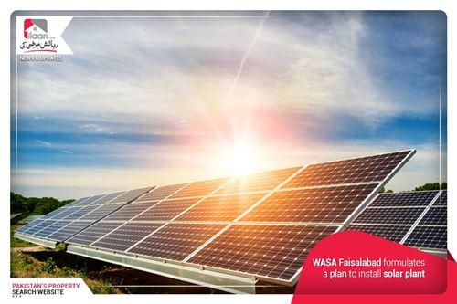 WASA Faisalabad formulates a plan to install solar plant