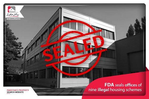 FDA Seals Offices of Nine illegal Housing Schemes