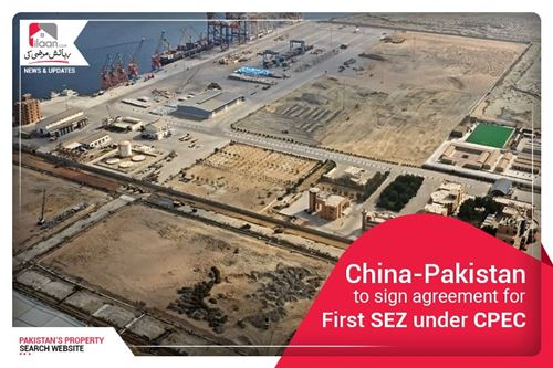 China – Pakistan to sign agreement for first SEZ under CPEC