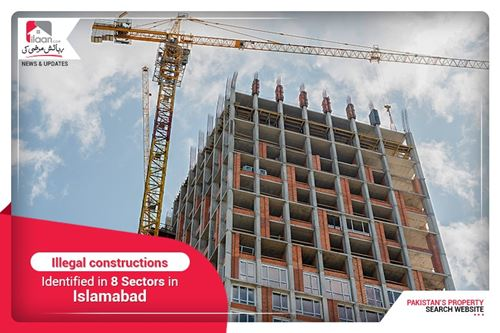 Illegal constructions identified in 8 sectors in Islamabad