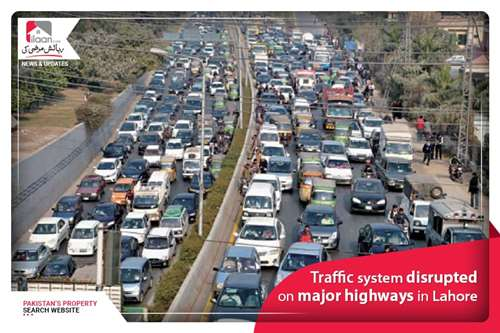 Traffic system disrupted on major highways in Lahore