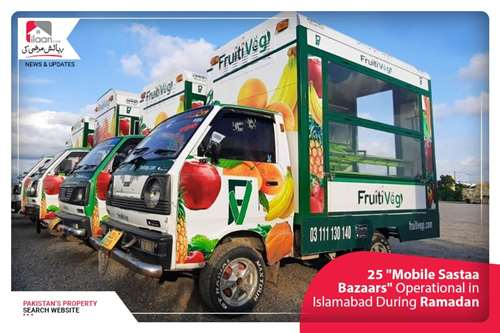 """25 """"Mobile Sastaa Bazaars"""" Operational in Islamabad to provide edibles at door step"""