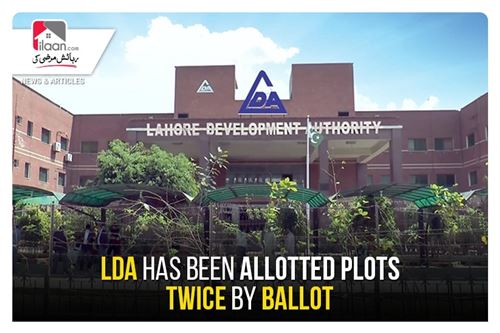 LDA has been allotted plots twice by ballot