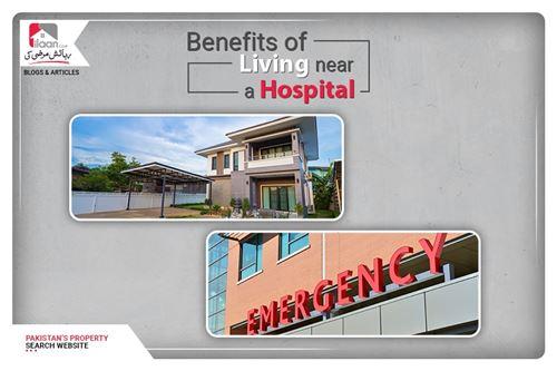 Benefits of living near a hospital