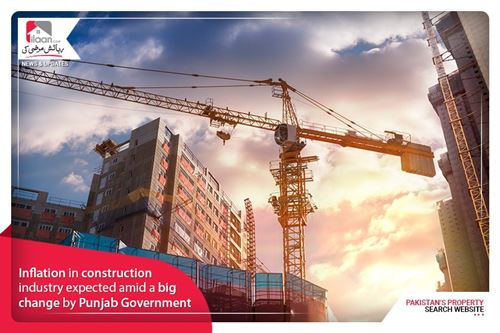 Inflation in construction industry expected amid a big change by Punjab Government