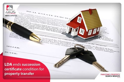 LDA ends succession certificate condition for property transfer