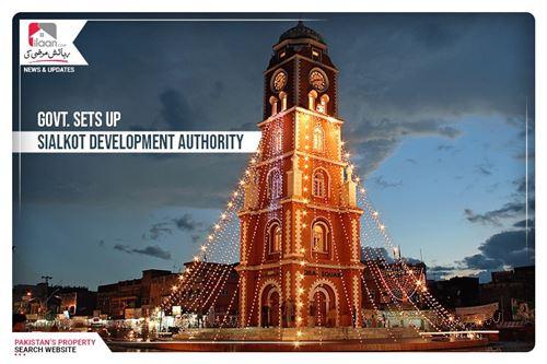 Govt. sets up Sialkot Development Authority