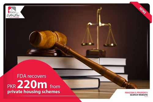 FDA recovers PKR 220m from private housing schemes