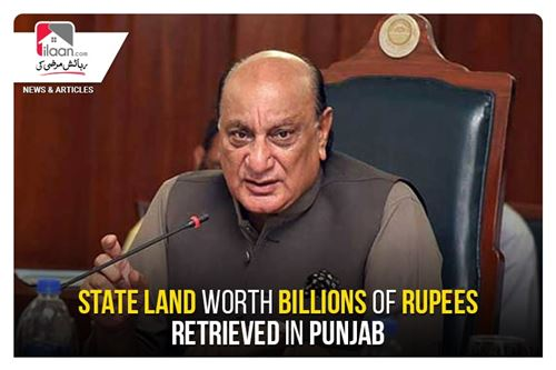 State land worth billions of rupees retrieved in Punjab