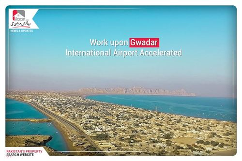 Work Upon Gwadar International Airport Accelerated