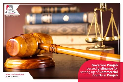 Governor Punjab passed ordinance for setting up of Commercial Courts in Punjab