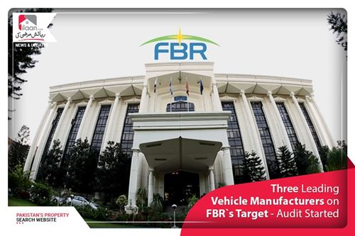 Three Leading Vehicle Manufacturers on FBR`s Target - Audit Started