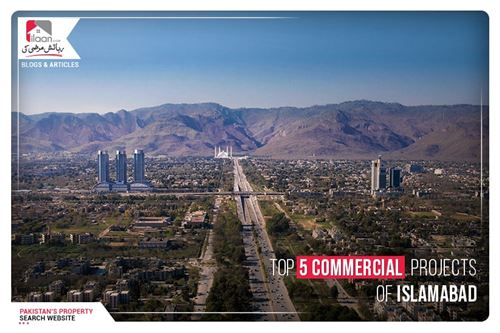 Top 5 Commercial Projects of Islamabad