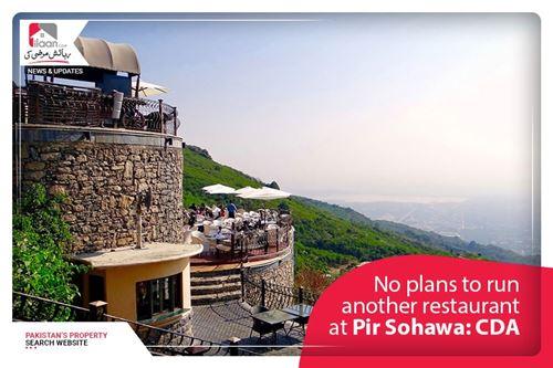 No plans to run another restaurant at Pir Sohawa: CDA