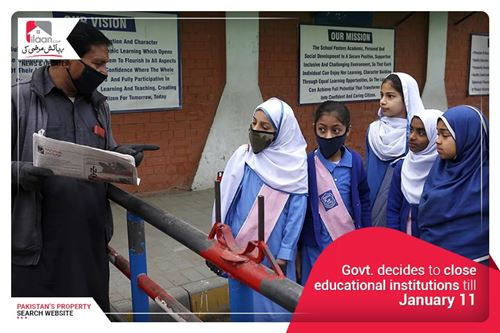 Govt. decides to close educational institutions till January 11