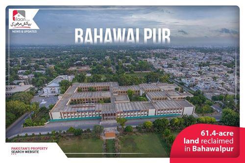 61.4-acre land reclaimed in Bahawalpur