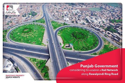 Punjab Government Considering To Establish a Rail Network along Rawalpindi Ring Road