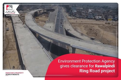 Environment Protection Agency gives clearance for Rawalpindi Ring Road project