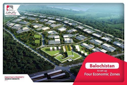Balochistan to set up four Economic Zones
